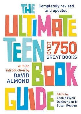 The Ultimate Teen Book Guide (Paperback, 2nd Revised edition): Daniel Hahn, Leonie Flynn