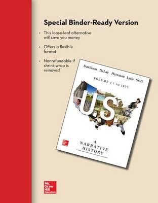 Looseleaf for Us: A Narrative History, Volume 1: To 1877 (Loose-leaf, 7th ed.): James West Davidson, Brian Delay, Christine...