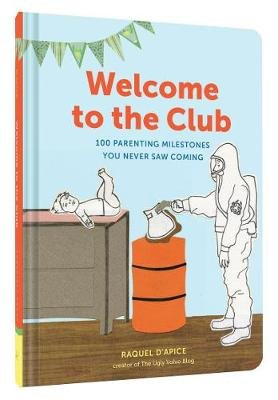 Welcome to the Club (Hardcover): Raquel D'Apice