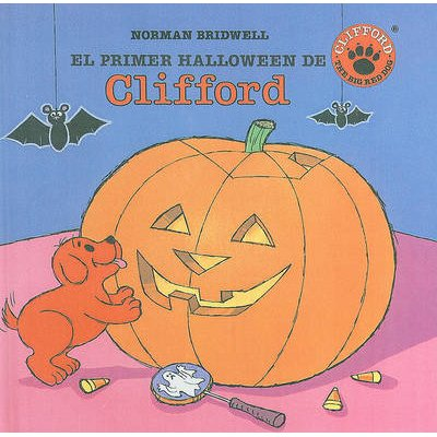El Primer Halloween de Clifford (English, Spanish, Hardcover): Norman Bridwell