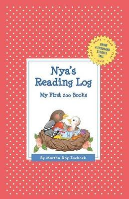 Nya's Reading Log: My First 200 Books (Gatst) (Hardcover): Martha Day Zschock