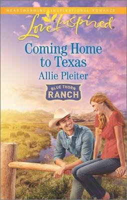 Coming Home to Texas (Paperback): Allie Pleiter