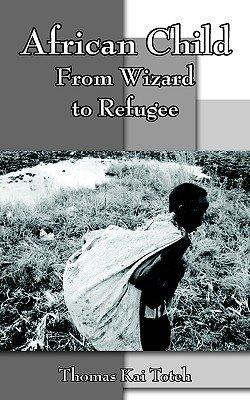 African Child (Paperback): Thomas Kai Toteh