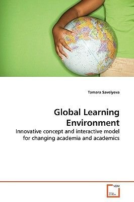 Global Learning Environment (Paperback): Tamara Savelyeva