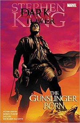 Dark Tower: The Gunslinger Born (Paperback): Peter David, Robin Furth, Stephen King