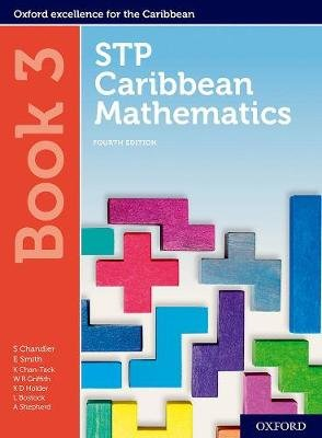 STP Caribbean Mathematics Book 3 (Paperback, 4th Revised edition): Chandler, Smith, Karyl Chan Tack, Wendy Griffith, Kenneth...