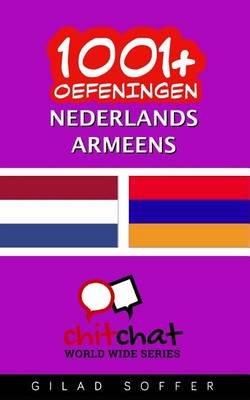 1001+ Oefeningen Nederlands - Armeens (Dutch, Paperback): Gilad Soffer
