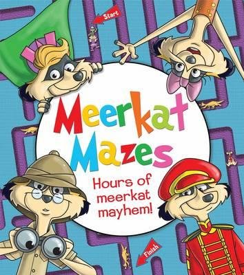 Meerkat Mazes - Hours of Meerkat Mayhem! (Paperback): Andy Peters