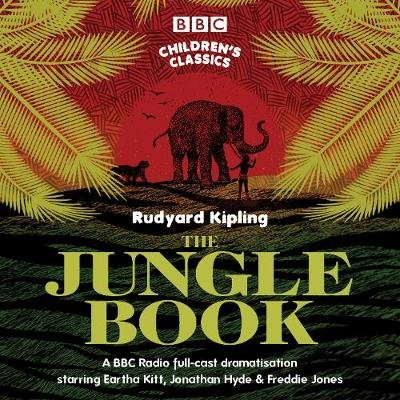 Rudyard Kipling - The Jungle Book (Standard format, CD, Unabridged edition): Rudyard Kipling