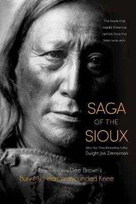 Saga of the Sioux (Paperback): Dee Brown