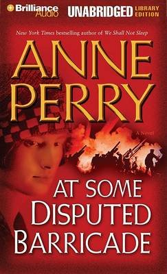 At Some Disputed Barricade - Library Edition (Standard format, CD, Unabridged): Anne Perry