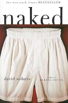 Naked (Hardcover, 1st Back Bay Pbk. Ed): David Sedaris