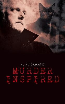 Murder Inspired (Electronic book text): H. H. Damato