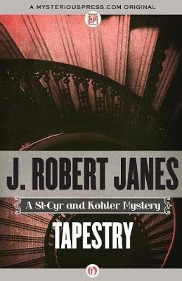 Tapestry (Paperback): J. Robert Janes