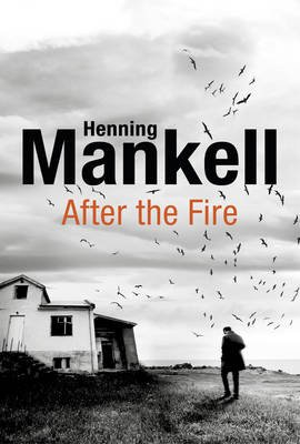 After The Fire (Paperback): Henning Mankell