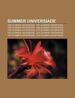 Summer Universiade - 1959 Summer Universiade, 1961 Summer Universiade, 1963 Summer Universiade, 1965 Summer Universiade, 1967...