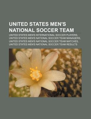 United States Men's National Soccer Team - United States Men's International Soccer Players, United States Men's...
