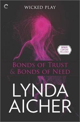 Bonds of Trust & Bonds of Need - Bonds of Trust Epilogue (Paperback): Lynda Aicher