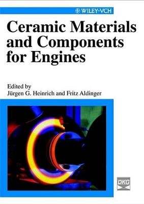 Ceramic Materials and Components for Engines (Electronic book text, 1st edition): Jurgen G. Heinrich, Fritz Aldinger
