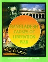 Bangladesh - Causes of Liberation War (Hardcover): N.K. Singh