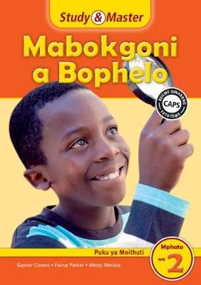 Study and Master Life Skills Grade 2 Caps Learner's Book Sepedi Translation (Sotho, Northern, Paperback): Gaynor Cozens,...