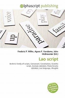 Lao Script (Paperback): Frederic P. Miller, Agnes F. Vandome, John McBrewster