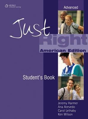 Just Right (US) Advanced - Workbook without Answer Key (Paperback, American ed): Jeremy Harmer, Cheryl Pelteret