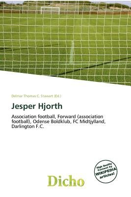 Jesper Hjorth (Paperback): Delmar Thomas C. Stawart