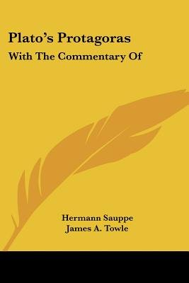 Plato's Protagoras - With the Commentary of (Paperback): Hermann Sauppe