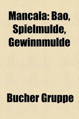 Mancala - Bao, Spielmulde, Gewinnmulde (English, German, Paperback): Bucher Gruppe