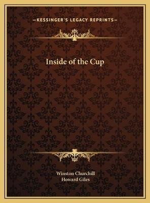 Inside of the Cup (Hardcover): Winston S. Churchill