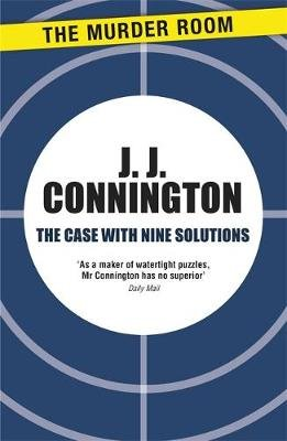 The Case with Nine Solutions (Paperback): J J Connington
