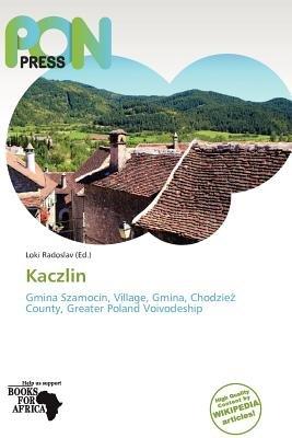 Kaczlin (Paperback): Loki Radoslav