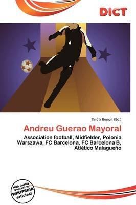 Andreu Guerao Mayoral (Paperback): Knutr Benoit