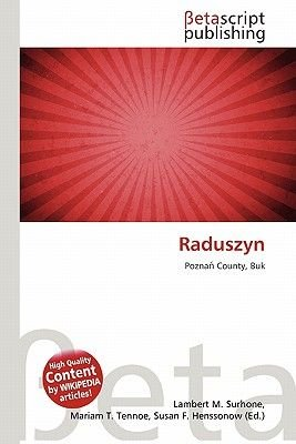 Raduszyn (Paperback): Lambert M. Surhone, Mariam T. Tennoe, Susan F. Henssonow
