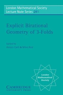 Explicit Birational Geometry of 3-folds (Electronic book text): Alessio Corti, Miles Reid