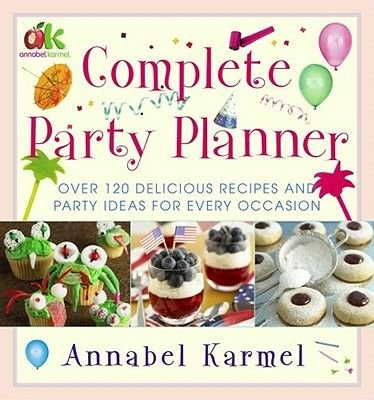 Complete Party Planner (Electronic book text): Annabel Karmel