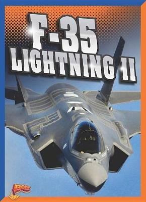 F-35 Lightning II (Paperback): Megan Cooley Peterson