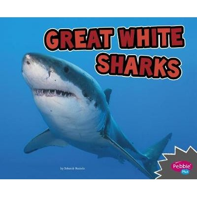 Great White Sharks (Paperback): Deborah Nuzzolo