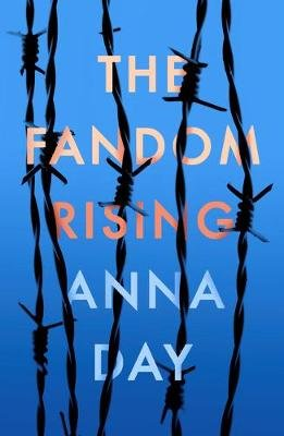 The Fandom Rising (Paperback): Anna Day