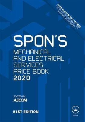 Spon's Mechanical and Electrical Services Price Book 2020 (Hardcover, 51st New edition): Aecom