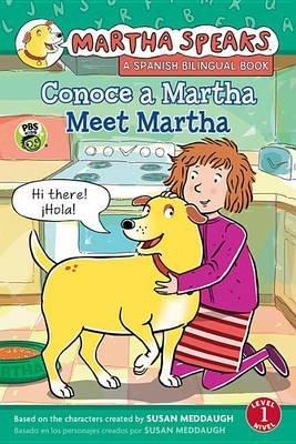 Martha Habla: Conoce a Martha/Martha Speaks: Meet Martha Bilingual Reader (English, Spanish, Hardcover): Susan Meddaugh