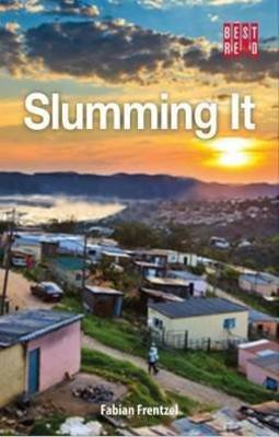 Slumming It - The tourist valorisation of urban poverty (Paperback): Fabian Frenzel