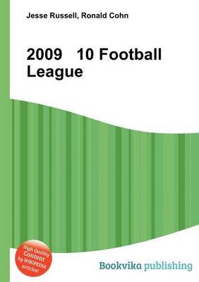 2009 10 Football League (Paperback): Jesse Russell, Ronald Cohn