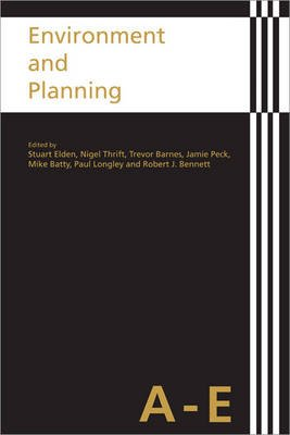 Environment and Planning (Hardcover, Five-Volume Set ed.): Trevor J. Barnes, Michael Batty, Stuart Elden, Robert J. Bennett,...