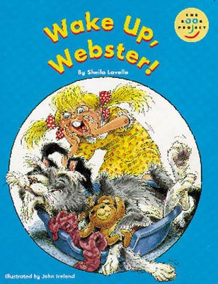 Longman Book Project: Fiction: Band 1: Webster Books Cluster: Wake up, Webster! - Pack of 6 (Paperback): Sheila Lavelle