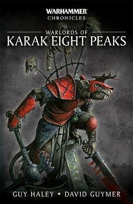 Warlords of Karak Eight Peaks (Paperback): Guy Haley, David Guymer