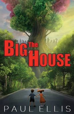 The Big House (Paperback): Paul Ellis