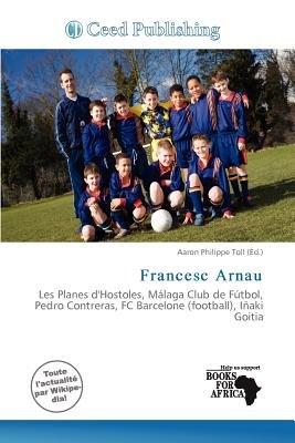 Francesc Arnau (French, Paperback): Aaron Philippe Toll