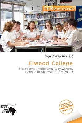 Elwood College (Paperback): Waylon Christian Terryn